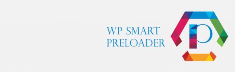 WP Smart Preloader 为你的WordPress添加预加载动画